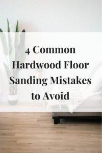 4 Common Hardwood Floor Sanding Mistakes to Avoid